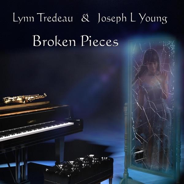 JOSEPH L YOUNG LYNN TREDEAU - BROKEN PIECES