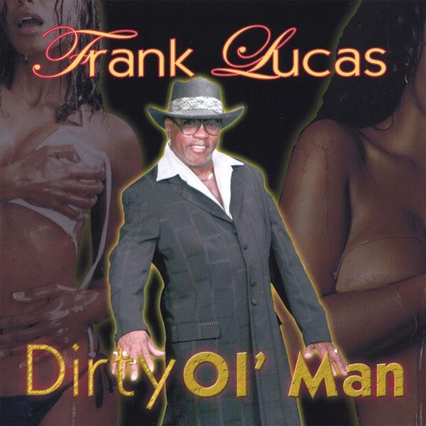 FRANK LUCAS - GOOD THANG MAN