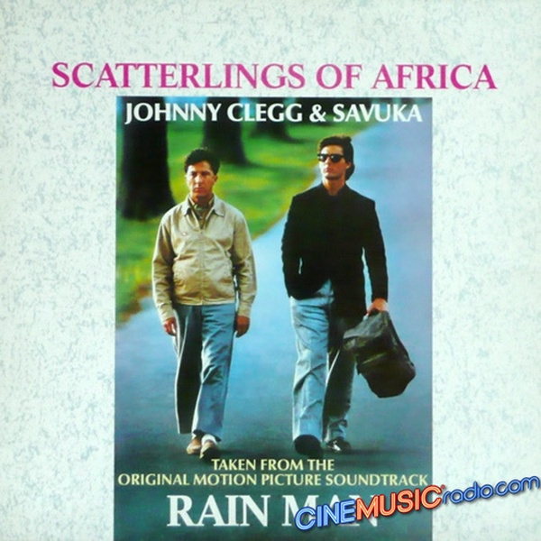 "Johnny Clegg & Savuka - Scatterlings Of Africa (From ""Rain Man"", 1988) (7"" Edit)"