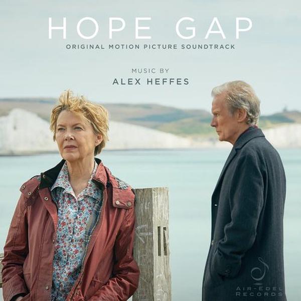 Alex Heffes - Hope Gap (Goodbye), 2019 - Edward's Story On The Train & Grace Is Gone