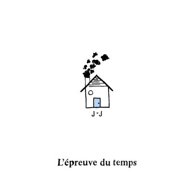 Jade et Joseph Charette - L'Epreuve du temps