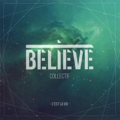 Collectif Believe - Désir d'infini