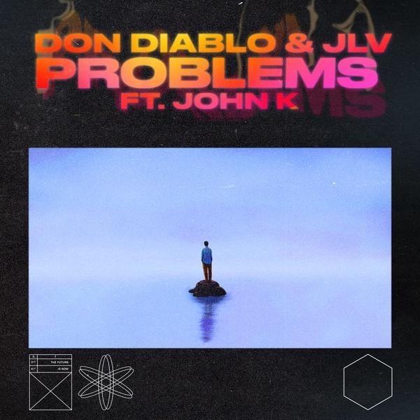 Don Diablo, JLV, John K - Problems