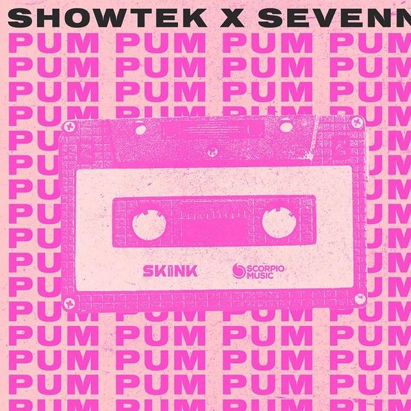 Showtek, Sevenn - Pum Pum
