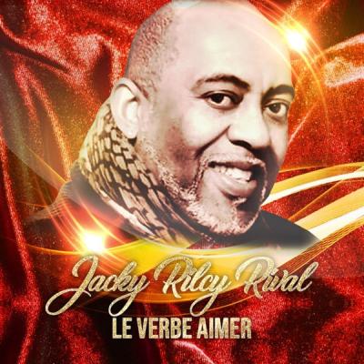 Jacky Rilcy - Le VERBE AIMER