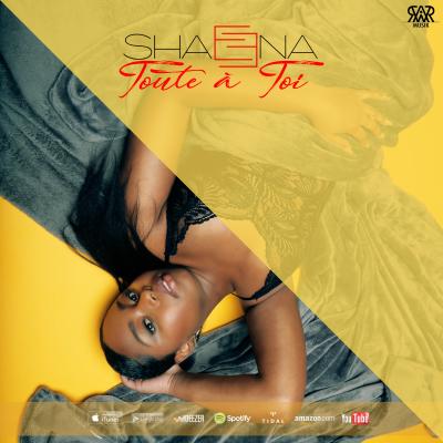 Shaeena - Toute à toi