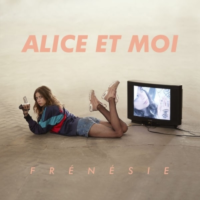 Alice et Moi - Je suis all about you