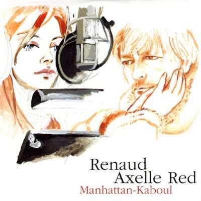 Renaud ft.  Axelle Red - Manhattan Kaboul