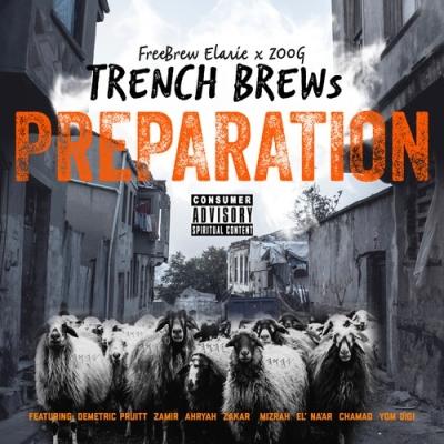 Trench Brews (Freebrew Elarie & Zoog) - Brew Love (feat. Zamir Yaron)