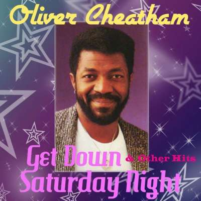 Oliver Cheatham - Get Down Saturday Night (Extended Radio Version) [Remastered]