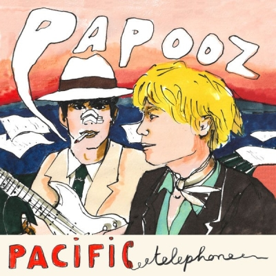 Papooz - Pacific Telephone