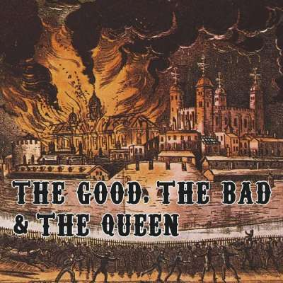 The Good the Bad and the Queen - Kingdom of Doom