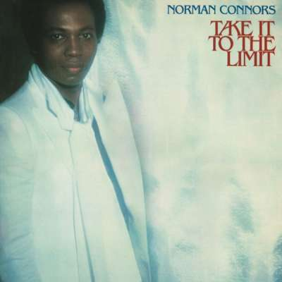 Norman Connors - Take It to the Limit