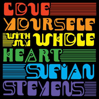 Sufjan Stevens - Love Yourself