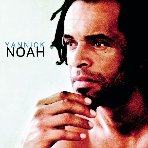 YANNICK NOAH - La voix des sages